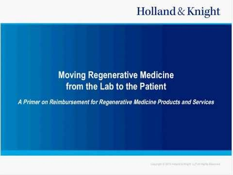 Webinar: Reimbursement Strategies for Stem Cell Therapy Products